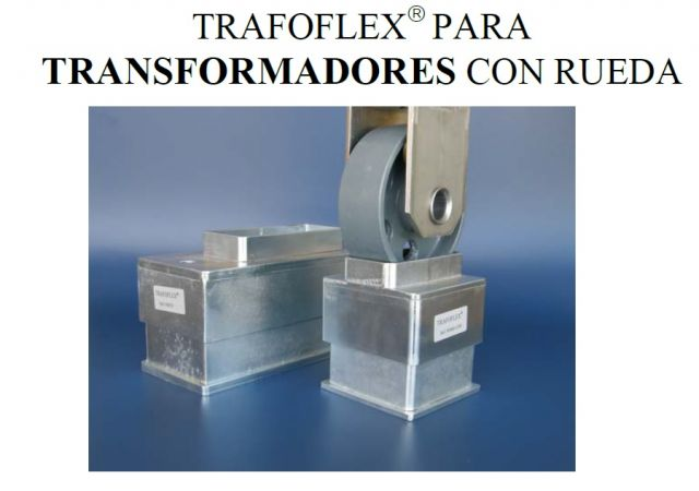 AMORTIG.TRAFOFLEX R C/RUEDA(1240KG)250KVA